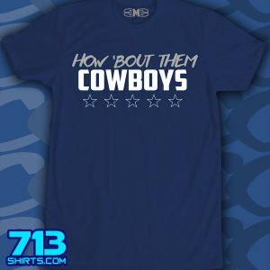 Cowboys – How Bout Them…