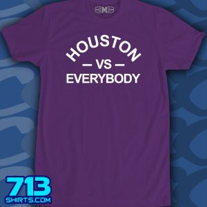 Houston vs Everybody