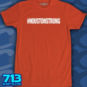 #HOUSTONSTRONG