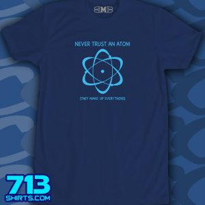 Atoms Make Up Everything